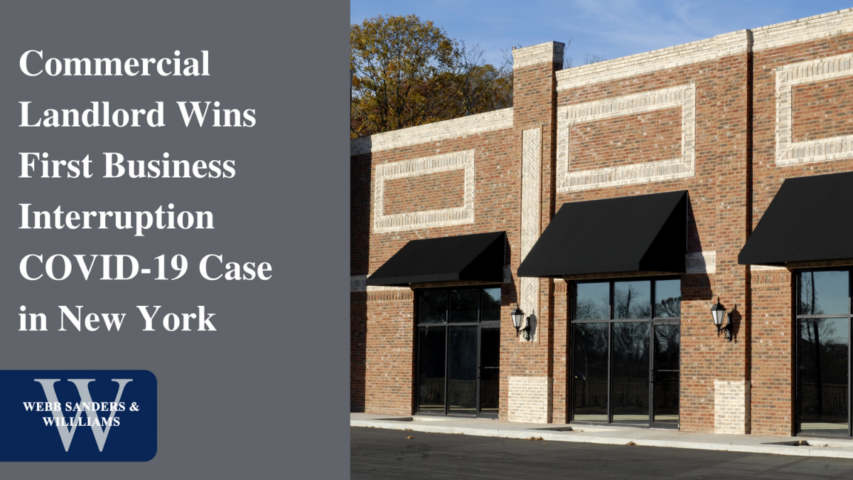 Commercial Landlord Wins First Business Interruption COVID-19 Case in New York